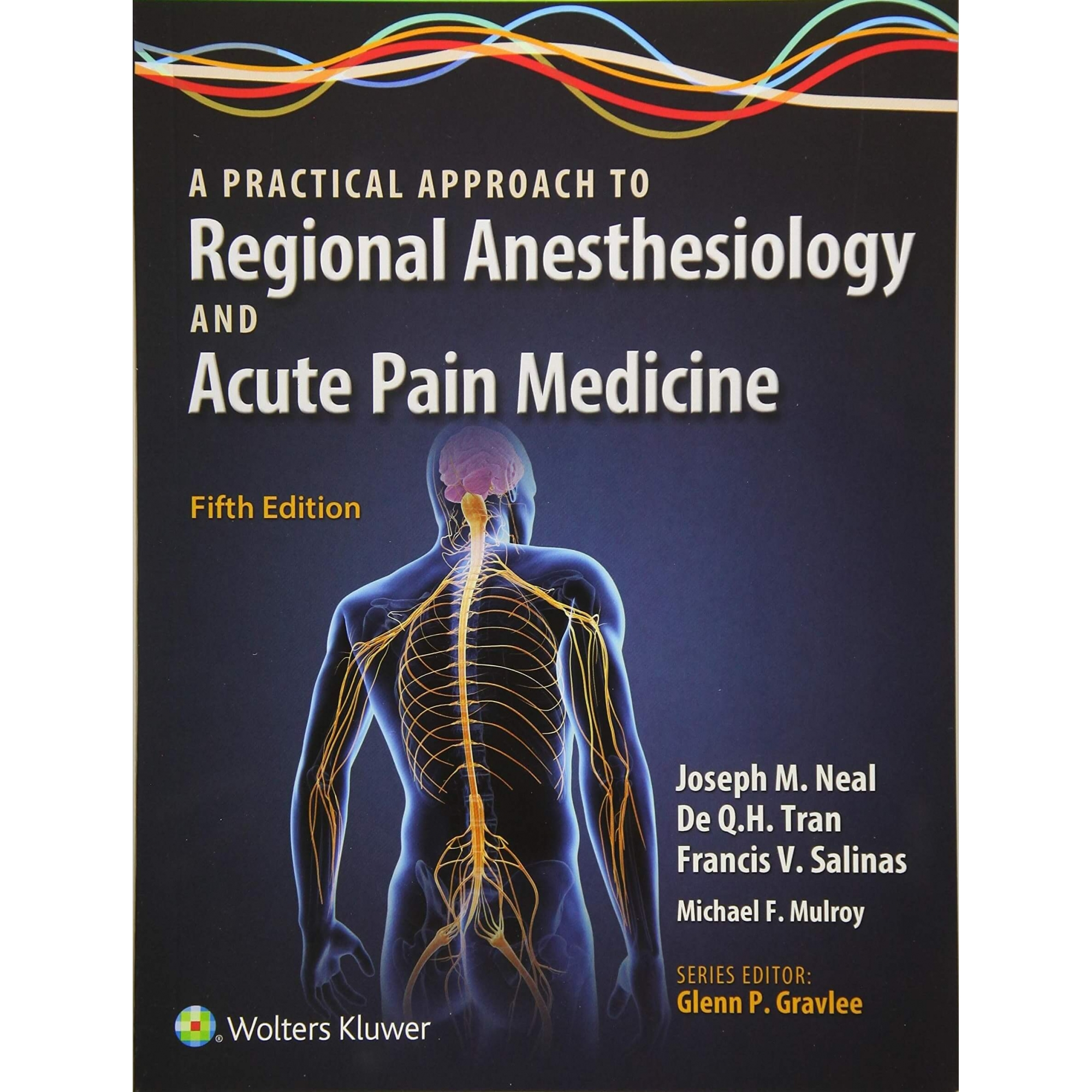 Livro A Practical Approach To Regional Anesthesiology And Acute Pa