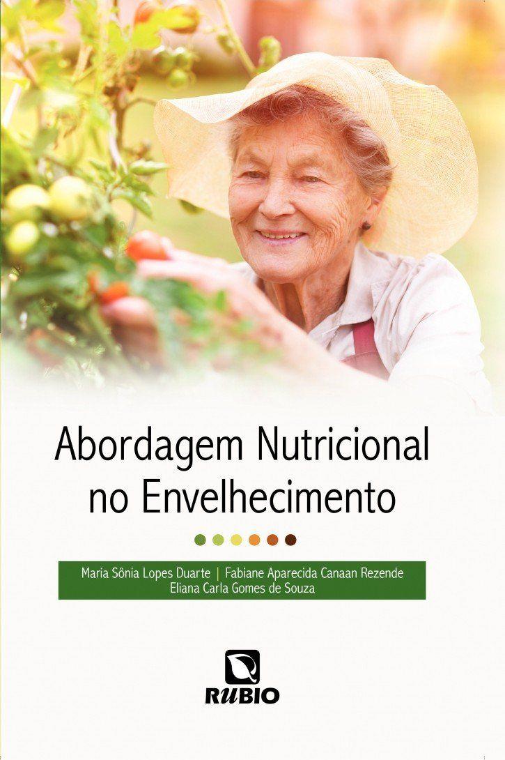 Livro Abordagem Nutricional No Envelhecimento