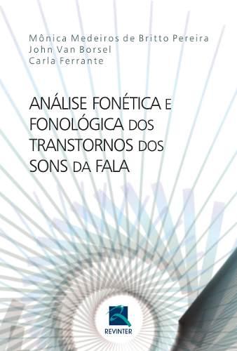 Livro Análise Fonética E Fonológica Dos Transtor Dos Sons Da Fala