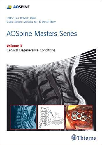 Livro Aospine Masters Series Volume 3: Cervical Degenerative Conditions