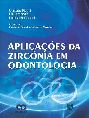 Aplicações Da Zircônia Em Odontologia