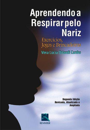 Livro Aprendendo A Respirar Pelo Nariz