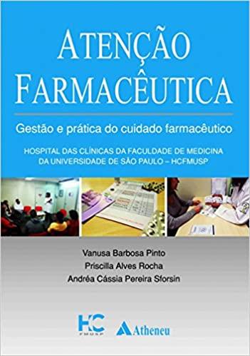 Atenção Farmacêutica  Gestão E Prática, 1ª Ed 2017