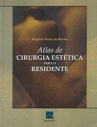 Livro Atlas De Cirurgia Estética Para O Residente