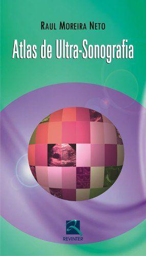 Livro Atlas De Ultra-sonografia