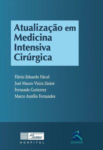Livro Atualização Em Medicina Intensiva Cirúrgica
