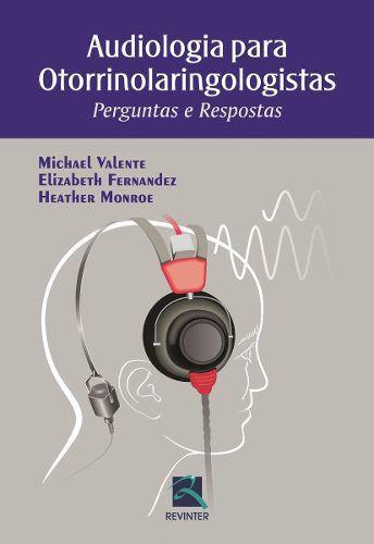 Livro Audiologia Para Otorrinolaringologistas