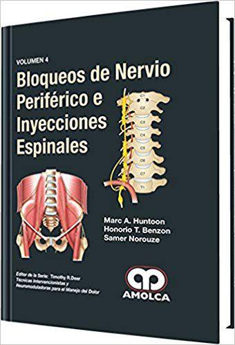 Livro Bloqueos de Nervio Periférico e Inyecciones Espinales