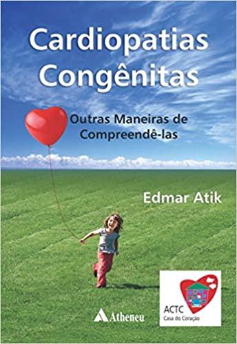 Livro Cardiopatias Congênitas Outras Mane De Comprendê-Las
