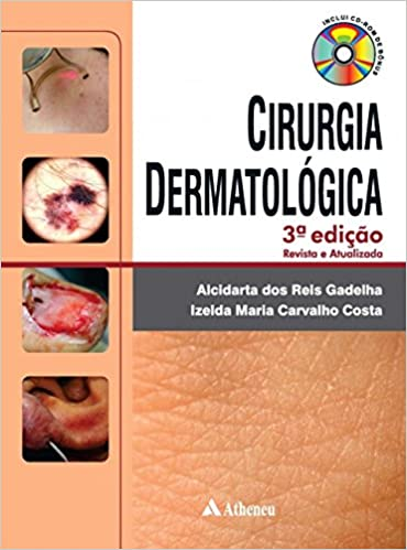 Cirurgia Dermatológica,3ª Ed 2016