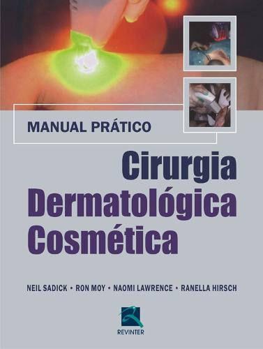 Livro Cirurgia Dermatológica Cosmética