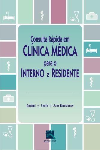 Consulta Rápida Em Clínica Médica Para O Interno E Residente