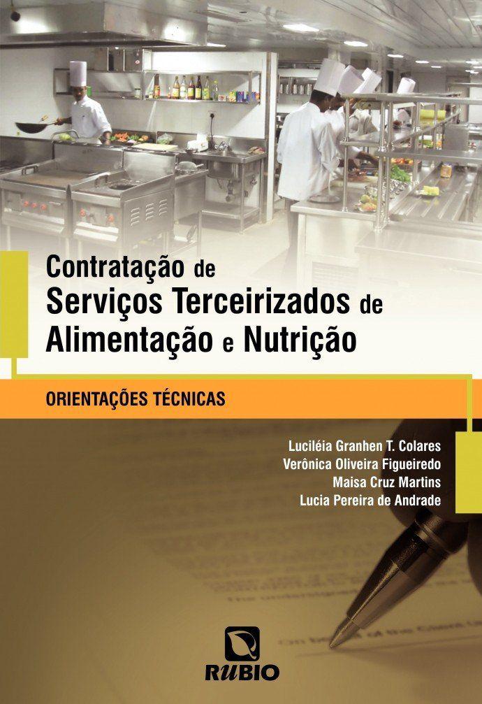 Livro Contratação De Serviços Terceirizados De Alimentação E Nutri