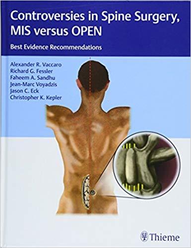 Livro Controversies in Spine Surgery, MIS Versus Open