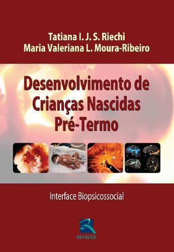 Livro Desenvolvimento De Crianças Nascidas Pré-termo