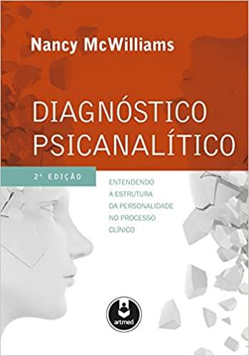 Diagnóstico Psicanalítico, 2ª Edição 2014