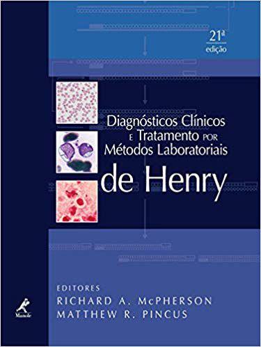 Livro Diagnósticos clínicos e tratamento por métodos laboratoriais de Henry