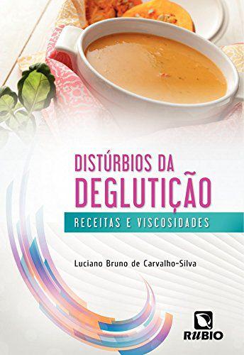 Livro Distúrbios Da Deglutição