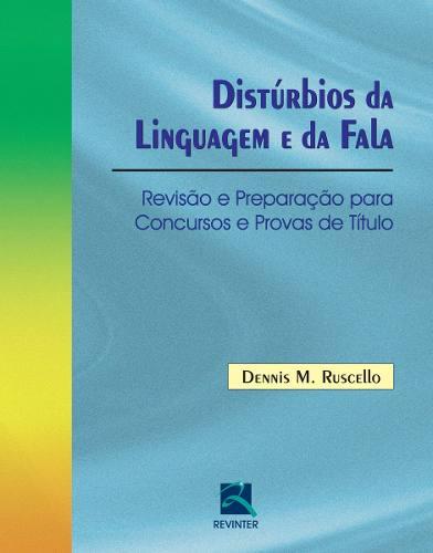 Livro Distúrbios Da Linguagem E Da Fala