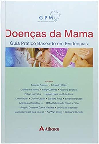 Doenças da Mama Guia Prático Baseado em Evidências