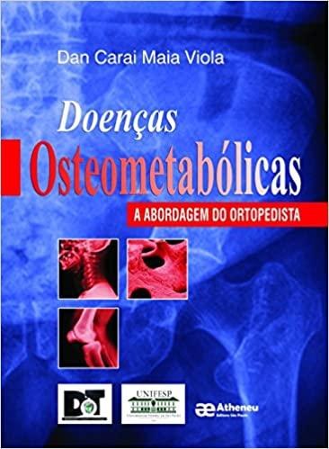 Doenças osteometabólicas A Abordagem do Ortopedista