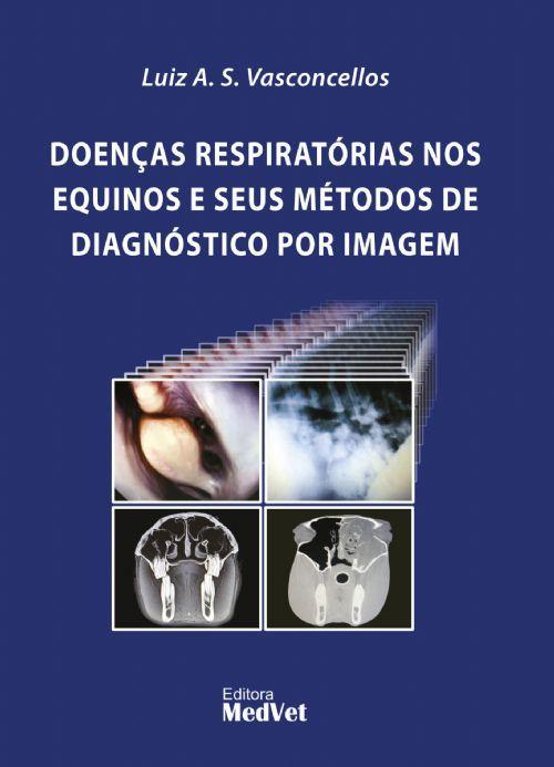 Doenças Respiratórias Nos Equinos e Seus Métodos de Diagnóstico Por Imagem