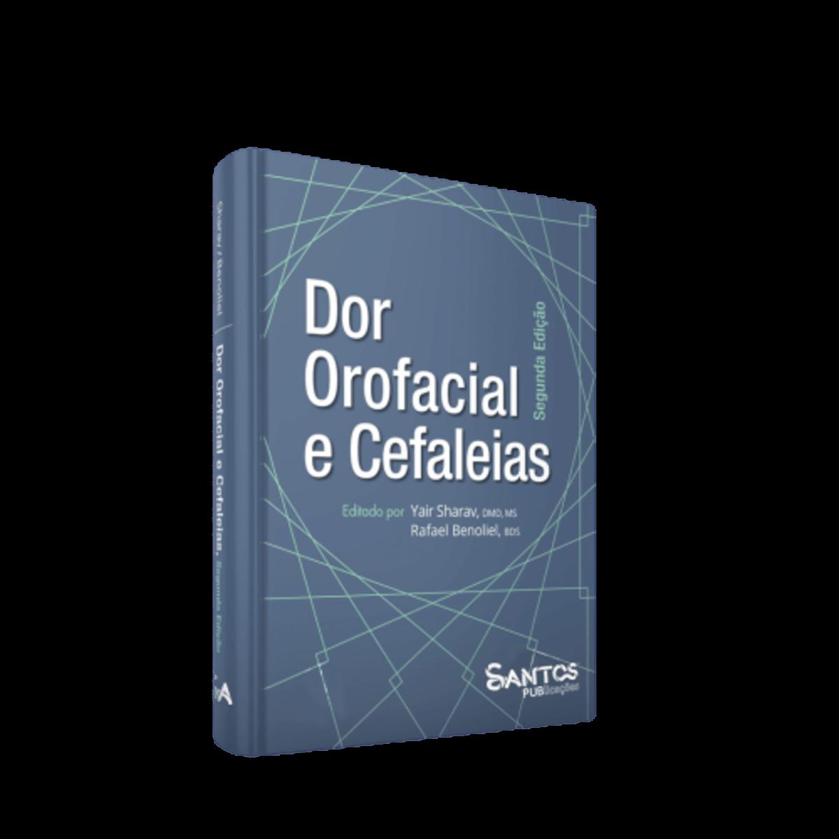 Livro Dor Orofacial e Cefaleias, 2ª Edição