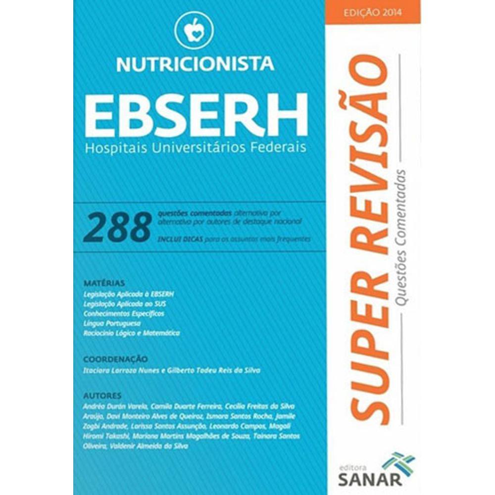 Livro Ebserh Nutricionista - 288 Questões Comentadas - Ed Sanar