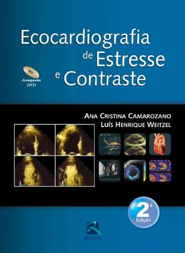 Livro Ecocardiografia De Estresse E Contraste