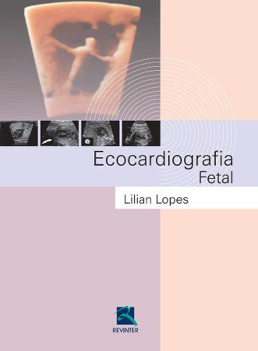 Livro Ecocardiografia Fetal