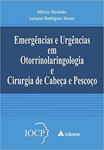 Emergências e Urgências em Otorrinolaringologia