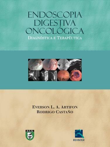 Livro Endoscopia Digestiva Oncológica