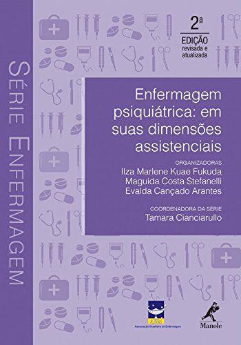 Livro Enfermagem Psiquiátrica Em Suas Dimensões Assistenciais
