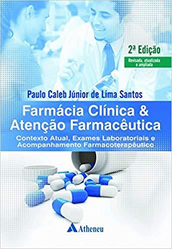 Livro Farmácia Clínica E Atenção Farmacêutica