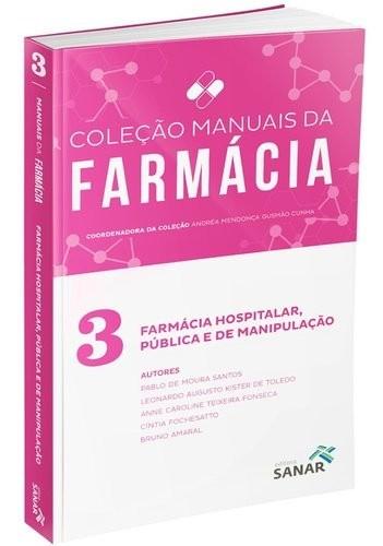 Farmácia Hospitalar, Pública E De Manipulação