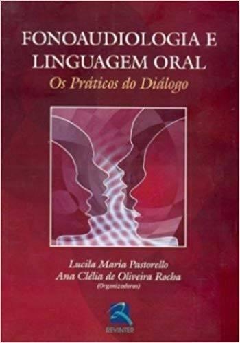 Fonoaudiologia E Linguagem Oral