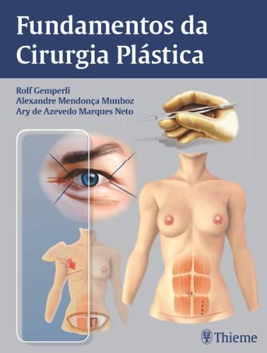 Livro Fundamentos Da Cirurgia Plástica