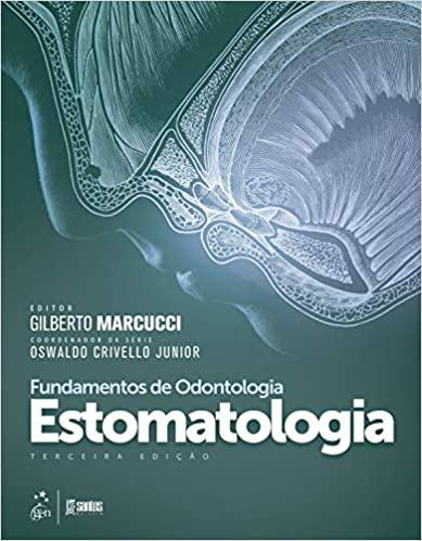 Fundamentos de Odontologia  Estomatologia, 3ª 2020