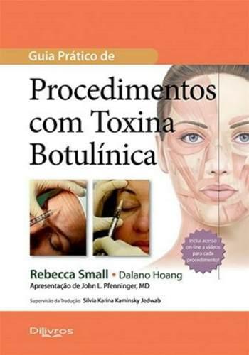 Livro Guia Ilustrado Preenchimentos Injetáveis + Guia Prático Toxina Botulínica