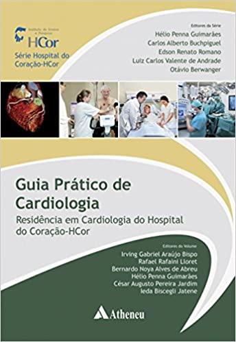 Guia Prático de Cardiologia, 1ª Ed 2017