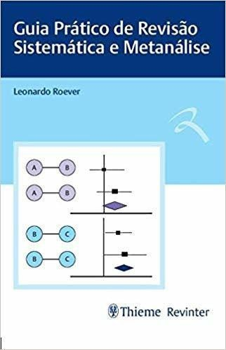 Livro Guia Prático De Revisão Sistemática E Metanálise