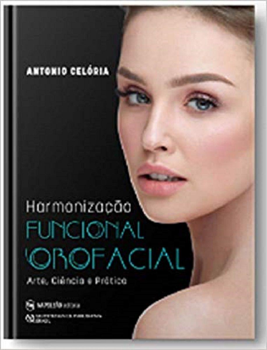 Livro Harmonização Funcional Orofacial - Celória