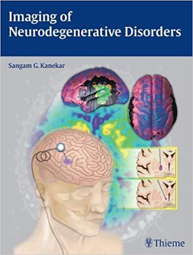 Imaging of Neurodegenerative Disorders