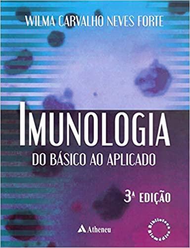 Imunologia do básico ao aplicado, 3ª Edição