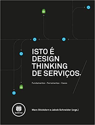 Livro Isto é Design Thinking de Serviços, 1ª Edição