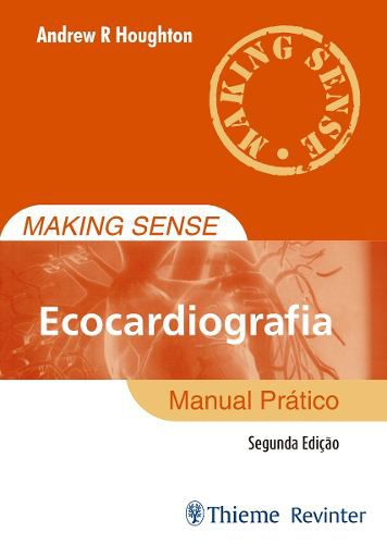 Livro Making Sense - Ecocardiografia
