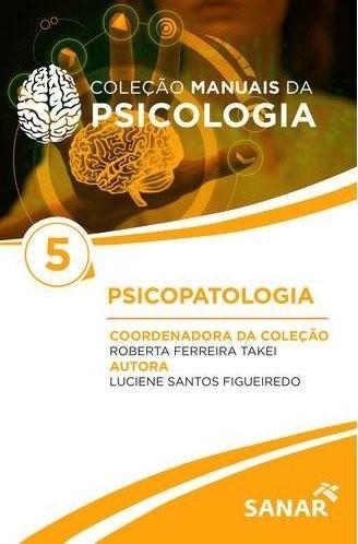 Manuais Da Psicologia Para Concursos E Residências Vol. 5