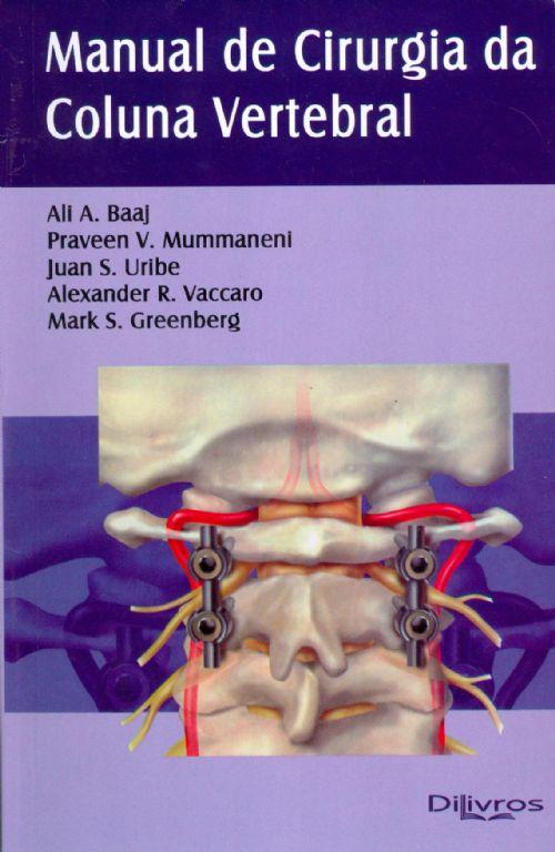 Livro Manual De Cirurgia Da Coluna Vertebral