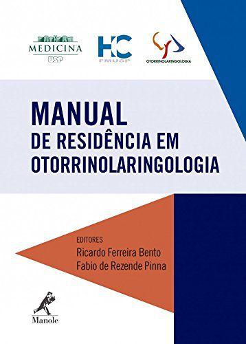 Livro Manual De Residência Em Otorrinolaringologia