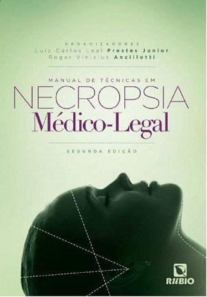 Manual De Técnicas Em Necropsia Médico-legal